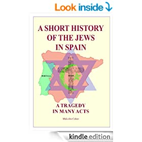 A Short History of the Jews in Spain