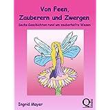 """Von Feen, Zauberern und Zwergenvon """"Ingrid Mayer"""""""