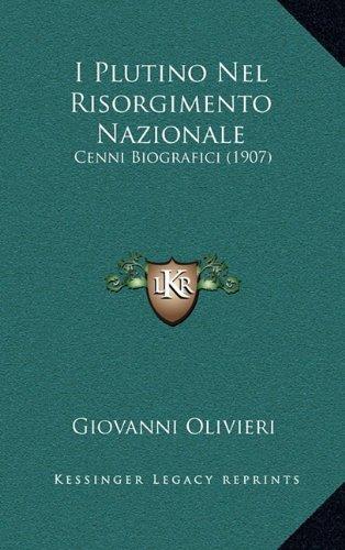 I Plutino Nel Risorgimento Nazionale: Cenni Biografici (1907)