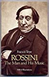 img - for Rossini, the Man and His Music book / textbook / text book