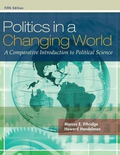 Politics in a Changing World - A Comparative Introduction to Political Science (5th, Fifth Edition) -, by Ethridge & Handelman, by Marcus E