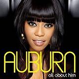 All About Him - Auburn