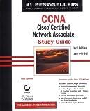 CCNA: Cisco Certified Network Associate Study Guide (CCNA Study Guides) Todd Lammle