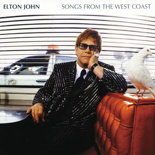 Elton John - Songs From The West Coast. - Zortam Music