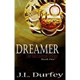 Dreamer (The Kali Lockton Trilogy Book 1) ~ J.L. Durfey