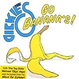 The Dickies Go Bananas The Dickies