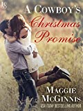 A Cowboy's Christmas Promise (Whisper Creek Book 2)