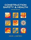 Construction Safety & Health (2nd Edition) - 0132374692