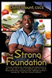 The Strong Foundation