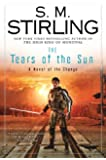 The Tears of the Sun: A Novel of the Change (Emberverse Book 8)