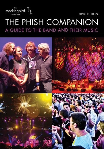 The Phish Companion: 3rd Edition (Mockingbird Foundation)