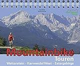 Mountainbike Touren Wetterstein - Karwendel West - Estergebirge