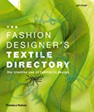 The fashion designer s textile directory /anglais