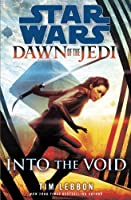 Star Wars: Dawn of the Jedi, Into the Void