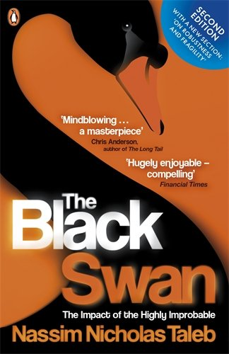 The Black Swan: The Impact of the Highly Improbable Image