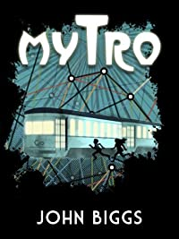 Mytro by John Biggs ebook deal