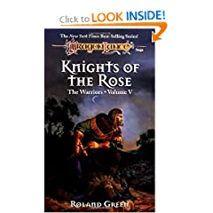 Knights of the Rose (Dragonlance Warriors, Vol. 5) by Roland Green