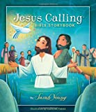 Jesus Calling Bible Storybook (140032033X) by Sarah Young