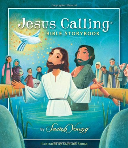 Jesus Calling Bible Storybook