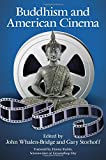 img - for Buddhism and American Cinema (Suny Series in Buddhism and American Culture) book / textbook / text book