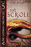 img - for The Scroll (The Gateway Chronicles Book 5) book / textbook / text book