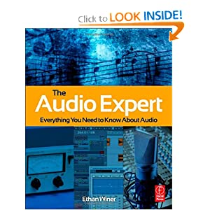 Everything You Need to Know About Audio  - Ethan Winer