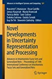 img - for Novel Developments in Uncertainty Representation and Processing: Advances in Intuitionistic Fuzzy Sets and Generalized Nets - Proceedings of 14th ... in Intelligent Systems and Computing) book / textbook / text book