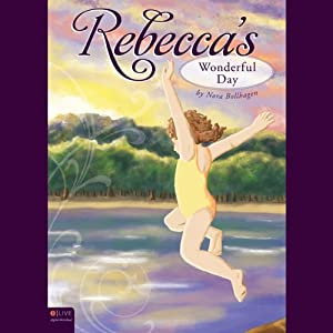 Rebecca's Wonderful Day Audiobook