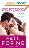 Fall For Me: A Danvers Novel (Danvers series Book 3)