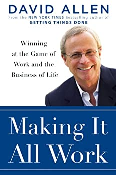 "Cover of ""Making It All Work: Winning at ..."