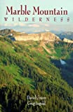 img - for Marble Mountain Wilderness by David Green (1996-05-03) book / textbook / text book