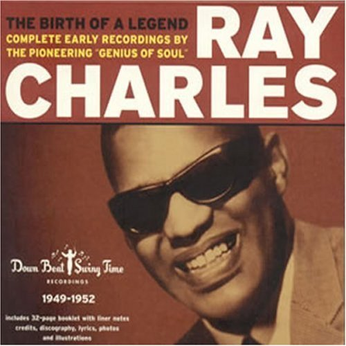 The Birth of a Legend 1949-1952 by Ray Charles (2004-11-16)