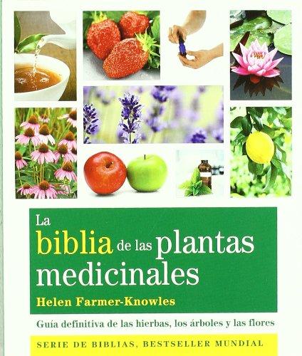 la-biblia-de-las-plantas-medicinales-guia-definitiva-de-las-hierbas-los-arboles-y-las-flores-cuerpo-
