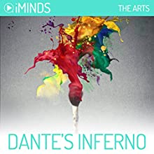 Dante's Inferno: The Arts Audiobook by  iMinds Narrated by Joel Richards