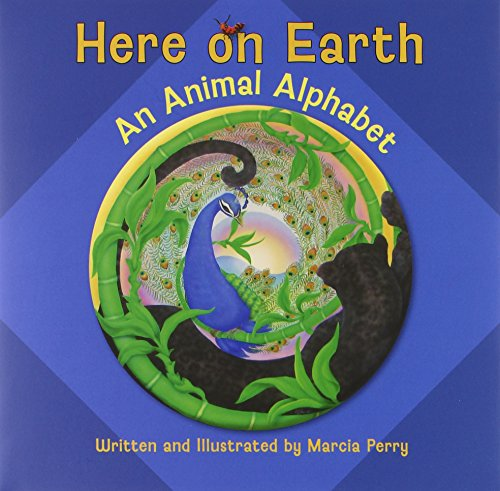 Here on Earth an Animal Alphabet (Pomegranate Catalog)