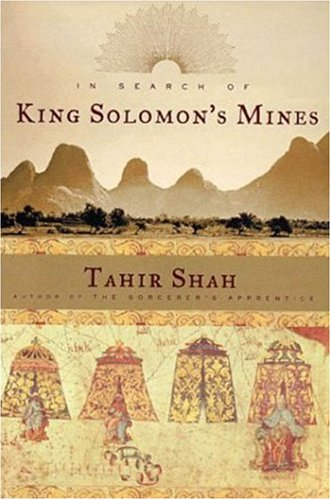 In Search of King Solomon&#39;s Mines