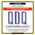 La question derrière la question | John G. Miller