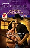 Her Cowboy Avenger (Harlequin Intrigue Series)
