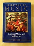 img - for Heritage of Music: Volume I: Classical Music and its Origins book / textbook / text book