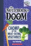img - for Chomp of the Meat-Eating Vegetables (The Notebook of Doom) book / textbook / text book