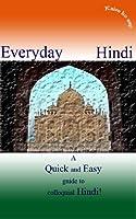 Everyday Hindi (English Edition)