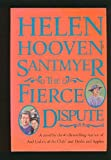 The Fierce Dispute: A Novel (0312011520) by Helen Hooven Santmyer
