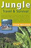Jungle Travel & Survival