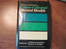 Clinical Guidelines in Cross-Cultural Mental Health