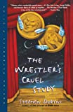 The Wrestlers Cruel Study