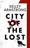 City of the Lost Part 1 (English Edition)