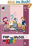 PHP und MySQL f�r Kids (mitp f�r Kids)