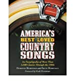 img - for [(America's Best Loved Country Songs: An Encyclopedia of More Than 3,000 Classics Through the 1980s)] [Author: Dorothy Horstman] published on (August, 2010) book / textbook / text book