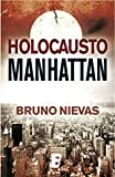 Holocausto Manhattan (B de Books)