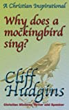 Why Does the Mockingbird Sing?